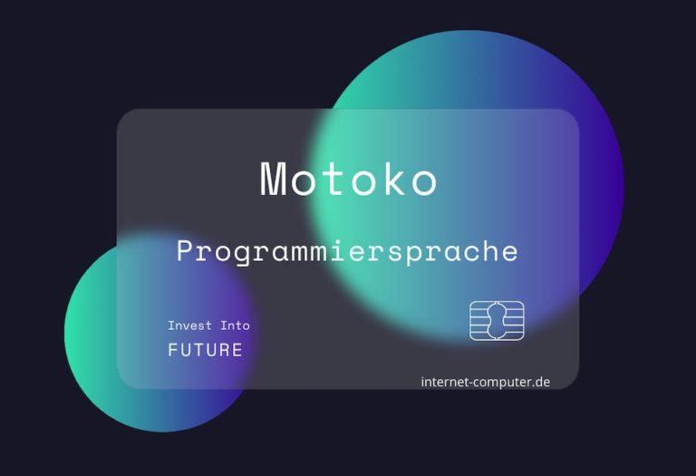 Motoko - Programmiersprache für den Internet Computer